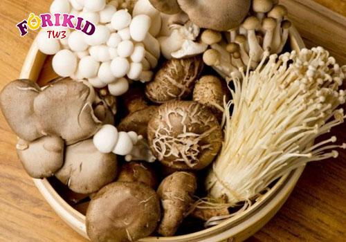 Đổi món với nấm vừa giúp ngon cơm vừa giúp bé bổ sung chất xơ cho bé táo bón